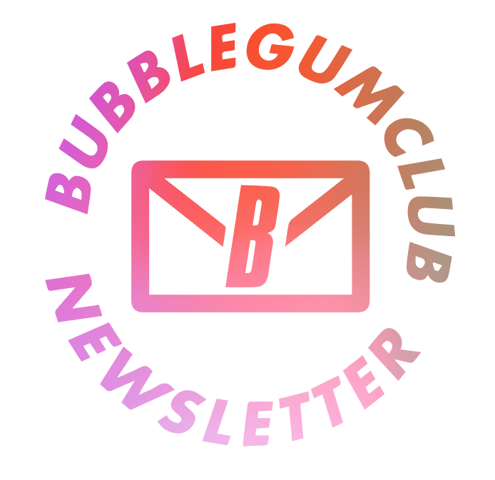 Bubblegumclub newsletter
