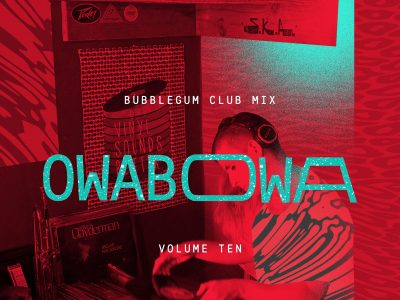 bubblegum club mix_OWABOWA
